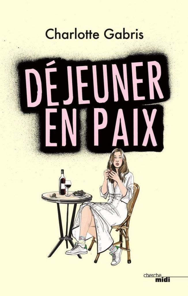 """""""Déjeuner en paix"""" de Charlotte GABRIS, couverture.  Source : Critique Babelio"""
