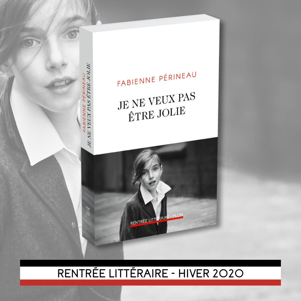 """""""Je ne veux pas être jolie"""" de Fabienne Perineau.   Source : Éditions Plon"""